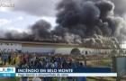 Incêndio atinge usina de Belo Monte, no PA